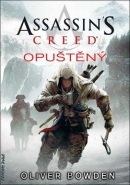 Assassin's Creed Opuštěný (Oliver Bowden)