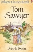 Classics Retold: Tom Sawyer (Brook, H.)