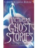 Classics Retold: Victorian Ghost Stories (Stocks, M.)