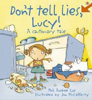 Don't Tell Lies, Lucy (Cautionary Tales) (Cox, P. R.)