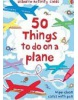 50 Things to do on a Plane (Usborne Activity Cards) (Pratt, L. - Bone, E.)