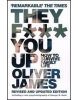 They F*** You Up: How to Survive Family Life (James, O.)