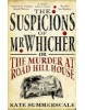 The Suspicions of Mr. Whicher (Summerscale, K.)