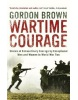 Wartime Courage (Brown, G.)