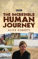 The Incredible Human Journey (Roberts, A.)