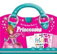 My Fabulous Book of Princesses (Chantily, L.)