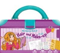 My Fabulous Book of Hair and Make-up (Chantily, L.)