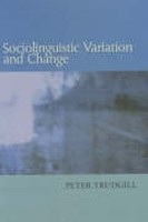 Sociolinguistic Variation and Change (Trudgill, P.)