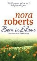 Born in Shame: Concannon Sister Trilogy3 (Roberts, N.)