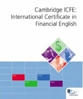 Cambridge ESOL International Certificate in Financial English: Textbook: Workbook (Int Cert Financial Eng Workbk)