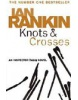 Knots and Crosses (Rankin, I.)