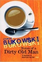 Notes of a Dirty Old Man (Bukowski, Ch.)