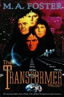 The Transformer Trilogy (Foster, M. A.)