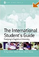 The International Student's Guide: Studying in English at University (Sage Study Skills Series) (Lowes, R. - Peters, H. -)