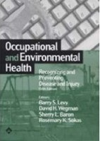 Occupational and Environmental Health: Recognizing and Preventing Disease and Injury (Levy, B. S.)