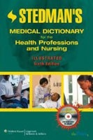 Stedman's Medical Dictionary for the Health Professions and Nursing: Standard (Stedman's Concise Medical Dictionary) (Stedman´s)