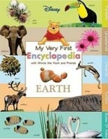 Disney My Very First Encyclopedia with Winnie the Pooh and Friends: Earth (Domnauer, T. - Suben, E. - Hapka, C.)