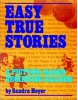 Easy True Stories: Picture Based Beginning Readers (Heyer, S.)