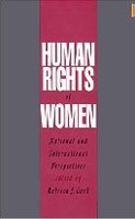 Human Rights of Women: National and International Perspectives (Pennsylvania Studies in Human Rights) (Cook, R. J.)