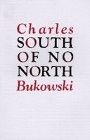South of  No North (Bukowski, Ch.)