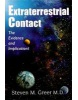 Extraterrestrial Contact: The Evidence and Implications (Greer, S. M.)