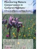 Monitoring Nature Conservation in Cultural Habitats: A Practical Guide and Case Studies (Hurford, C. - Schneider, M.)