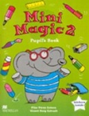 Mini Magic 2 Pupil's Book (Esteve, P. P. - Estruch, V. R.)