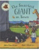 The Smartest Giant in Town + CD (Donaldson, J. - Scheffler, A.)