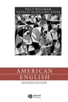 American English: Dialects and Variation (Language in Society) (Wolfram, W.)
