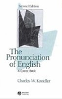 The Pronunciation of English: A Course Book (Kreidler, C. W.)