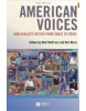 American Voices: How Dialects Differ from Coast to Coast (Wolfram, W. - Ben Ward, B.)