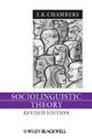 Sociolinguistic Theory (Language in Society) (Chambers, J. K.)