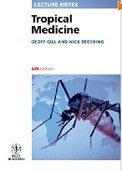 Tropical Medicine (Lecture Notes) (Gill, G. V. - Beeching, N.)