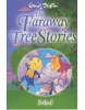 The Faraway Tree Stories: Three Books in One (Blyton, E.)