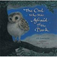 The Owl Who Was Afraid of the Dark (Tomlinson, J.)