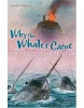 Why the Whales Came (Morpurgo, M.)