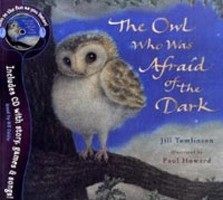 The Owl Who Was Afraid of the Dark (Book & CD) (Tomlinson, J.)