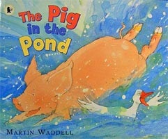 The Pig in the Pond (Waddell, M.)