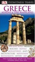 Greece, Athens and the Mainland (Eyewitness Travel Guide) (Dubin, M. S.)