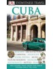 Cuba (Eyewitness Travel Guide) (Baranowski, C.)