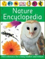 Nature Encyclopedia (Dk First Reference)