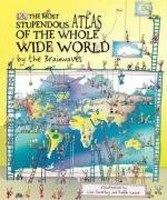 The Most Stupendous Atlas of the Whole Wide World by the Brainwaves (Lazar, R.)