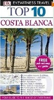 Costa Blanca (DK Eyewitness Top 10 Travel Guide) (Gallagher, M.)