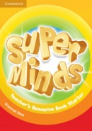 Super Minds Starter Teacher's Resource Book +Audio CD (Puchta, H.)