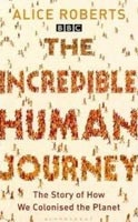 The Incredible Human Journey (PB) (Roberts, A.)