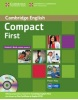 Compact First Student´s Book without answers + CD (May, P.)