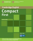 Compact First Teacher's Book (May, P.)