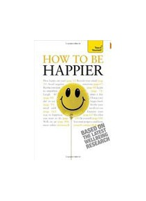 Teach Yourself How to be Happier (Jenner, P.)