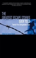 Greatest Escape Stories Ever Told (Brown, D.)