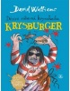 Krysburger (David Walliams)